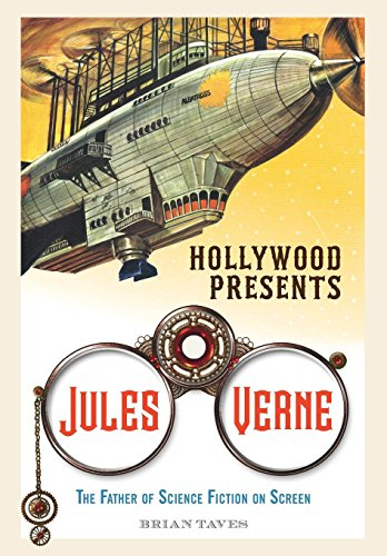 Hollywood Presents Jules Verne: The Father of Science Fiction on Screen (Screen Classics)