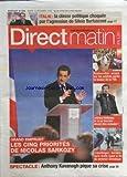 Telecharger Livres DIRECT MATIN PLUS No 580 du 15 12 2009 GRAND EMPRUNT LES 5 PRIORITES DE SARKOZY ANTHONY KAVANAGH PIQUE SA CRISE COPENHAGUE DERNIERE LIGNE DROITE AVANT LA FIN DU SOMMET JOHNNY HALLYDAY ET SA TOURNEE ACCORD SUR LES SALAIRES APRES LA BAISSE DE LA TVA DANS LA RESTAURATION ITALIE LA CLASSE POLITIQUE CHOQUEE PAR L AGRESSION DE SILVIO BERLUSCONI (PDF,EPUB,MOBI) gratuits en Francaise