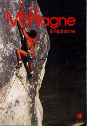 montagne-et-alpinisme-la-no-128-du-01-04-1982-haute-maurienne-par-bertholet-2084-par-a-sauvy-a-bach-escalade-a-hombori-par-pujos-a-etchelecou-c-deck-enseignement-alpin-par-perret