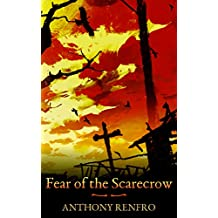 Fear of the Scarecrow