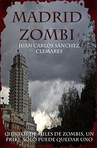 Madrid zombi por Juan Carlos Sánchez Clemares
