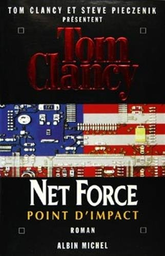 Net Force, Tome 5 : Point d'impact par Tom Clancy