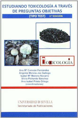 Estudiando toxicología a través de preguntas objetivas (tipo test) (Manuales Universitarios)