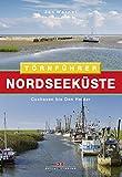 Nordseeküste 1: Cuxhaven bis Den Helder