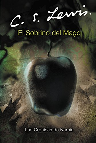 El Sobrino del Mago (Chronicles of Narnia S.) por C.S. Lewis