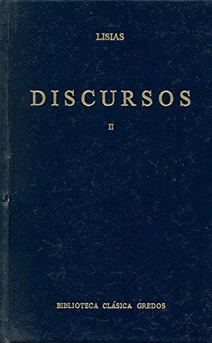 Discursos (lisias) vol. 2 (B. CLÁSICA GREDOS)