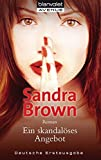 Ein skandalöses Angebot: Roman