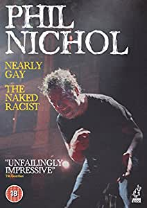 Phil Nichol - Nearly Gay/The Naked Racist [DVD]