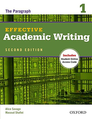 Effective academic writing. Student's book. Per le Scuole superiori. Con espansione online: Effective Acad Writing 2ª Edición 1 (Effective Academic Writing (Second Edition))