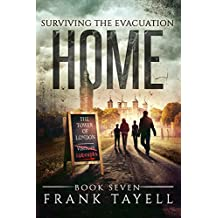 Surviving The Evacuation, Book 7: Home