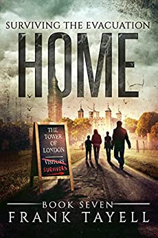Surviving The Evacuation, Book 7: Home (English Edition) di [Tayell, Frank]