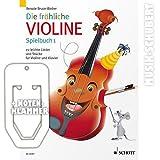 Die fröhliche Violine Spielbuch 1 inkl. praktischer Notenklammer - 22 leichte Lieder und Stücke vom Barock bis zur Moderne für Violine und Klavier (broschiert) von Renate Bruce-Weber (Noten/Sheetmusic)