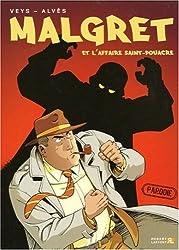 Malgret, Tome 1 : Malgret et l'affaire Saint-Pouacre