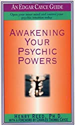 Awakening Your Psychic Powers - Edgar Cayce (Edgar Cayce Guides)