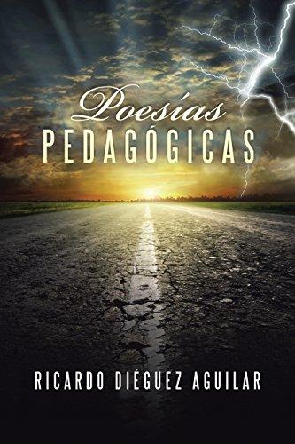Poesías pedagógicas por Ricardo Diéguez Aguilar