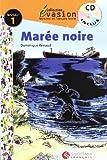 EVASION NIVEAU 1 LA MAREE NOIRE + CD (Evasion Lectures FranÇais) - 9788496597303