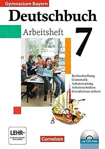 Deutschbuch Gymnasium - Bayern: 7. Jahrgangsstufe - Arbeitsheft mit Lösungen und Übungs-CD-ROM