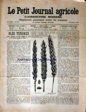 PETIT JOURNAL AGRICOLE (LE) [No 513] du 29/10/1905 - BLES TENDRES - LES CHAMPS - LA FERME - LES VIGNES - PETITES CULTURES par Collectif