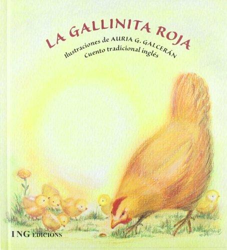 La gallinita roja (serie animalitos) por AURIA GALCERAN