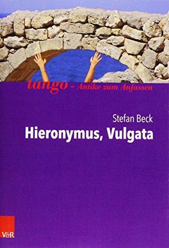 Hieronymus, Vulgata: tango - Antike zum Anfassen