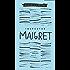 Inspector Maigret Omnibus 1: Pietr the Latvian, The Hanged Man of Saint-Pholien, The Carter of 'La Providence', The Grand Banks Café (Maigret Boxset)
