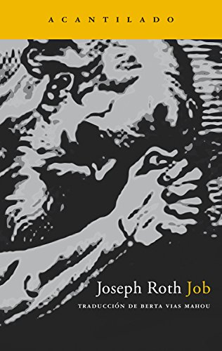 Job: Historia de un hombre sencillo (Narrativa del Acantilado nº 110) por Joseph Roth
