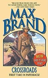 Crossroads (Max Brand Western)