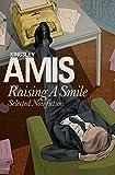 Raising A Smile: Selected Non-fiction (English Edition)