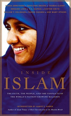 Inside Islam: The Faith, the People and the Conflicts of the World's Fastest Growing Reliigion by M. Wolfe (2002-03-19)