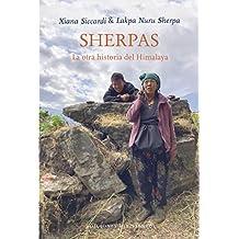 SHERPAS: La otra historia del Himalaya (VIENTO CEFIRO)