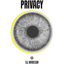 Privacy: And How to Get it Back (CURIOUS READS)