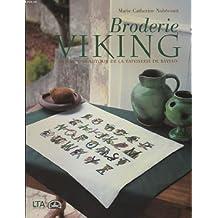 Broderie Viking Variations autour de la tapisserie de Bayeux