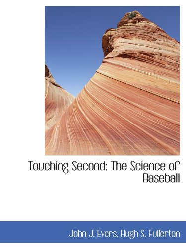 Touching Second: The Science of Baseball
