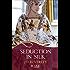 Seduction in Silk: A Rouge Regency Romance (Mallorens & Friends series Book 13)
