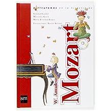 W. Amadeus Mozart + CD (Lecturas pictográficas)