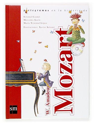 W. Amadeus Mozart + CD (Lecturas pictográficas) por Soledad Candel Guillén