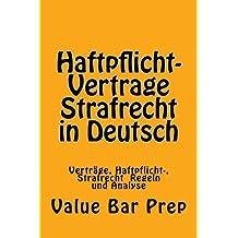 Haftpflicht-Vertrage Strafrecht in Deutsch: Vertrage, Haftpflicht-, Strafrecht  Regeln und Analyse