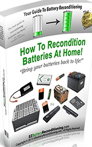 ez-battery-reconditioning-how-to-recondition-batteries-at-home-bring-your-batteries-back-to-life