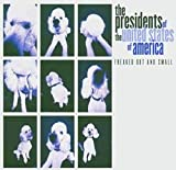 Songtexte von The Presidents of the United States of America - Freaked Out and Small
