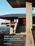 Women architects and modernism in India : narratives and contemporary practices / Madhavi Desai | Desai, Madhavi (1951-....). Auteur