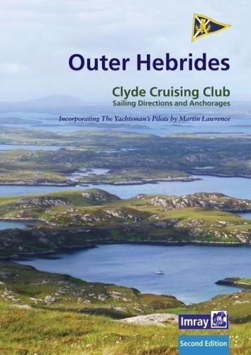 CCC Sailing Directions and Anchorages - Outer Hebrides: Covers the Western Isles from Lewis to Berneray - Western Cover