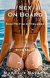 Sex on Board - Kink-Trip im Mittelmeer: BDSM-Erotik - Margaux Navara