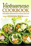Image de Vietnamese Cookbook: The Most Popular Vietnamese Recipes (English Edition)