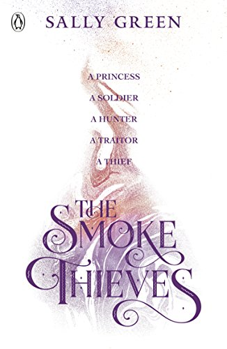 The Smoke Thieves: 'A rewarding read worth smoking out' (THE TIMES) (Oxford Bone)