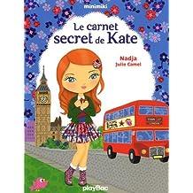 Minimiki - Le carnet secret de Kate - Tome 15