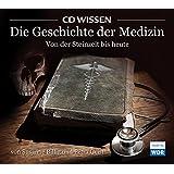 CD WISSEN - Die Geschichte der Medizin. Von der Steinzeit bis heute, 3 CDs