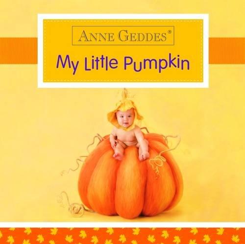 Anne Geddes My Little Pumpkin