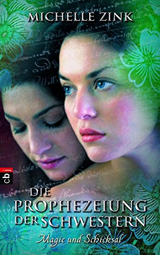 Buchcover Die Prophezeiung der Schwestern -  Magie und Schicksal (Die Prophezeiung der Schwestern (Reihe), Band 3)