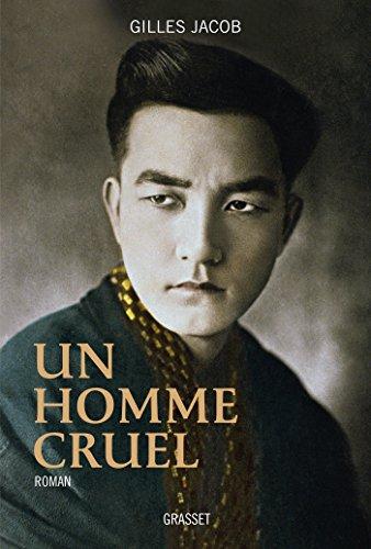 Un homme cruel: roman