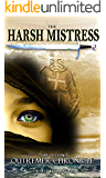 The Harsh Mistress (The Outremer Chronicles Book 2)
